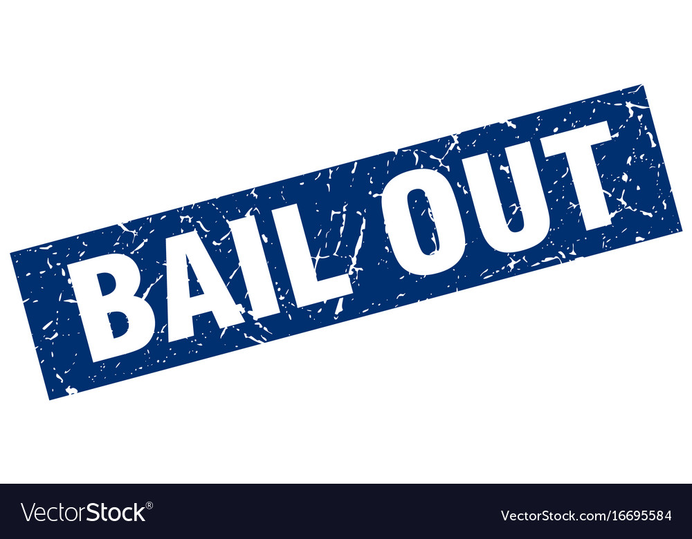 Square grunge blue bail out stamp vector image on VectorStock