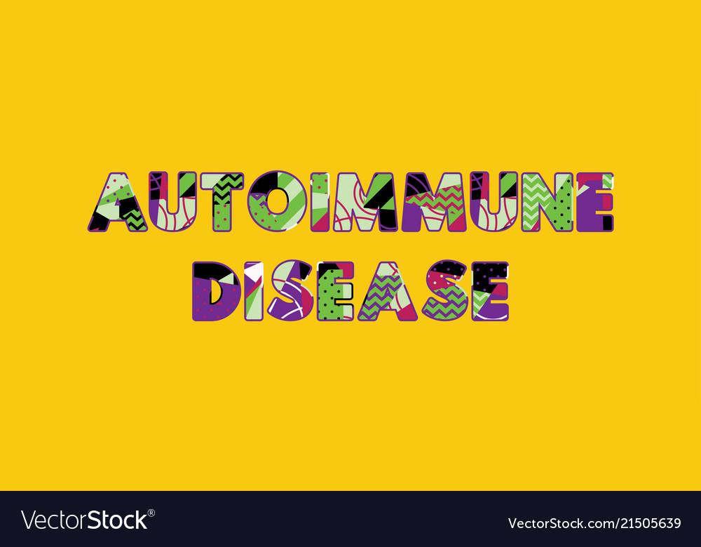 Autoimmune disease concept word art
