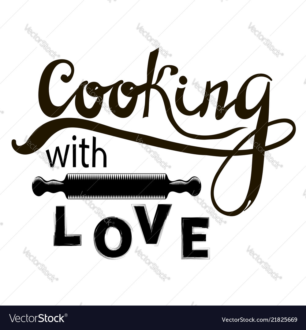 Hand letterin cooking with love and rolling pin