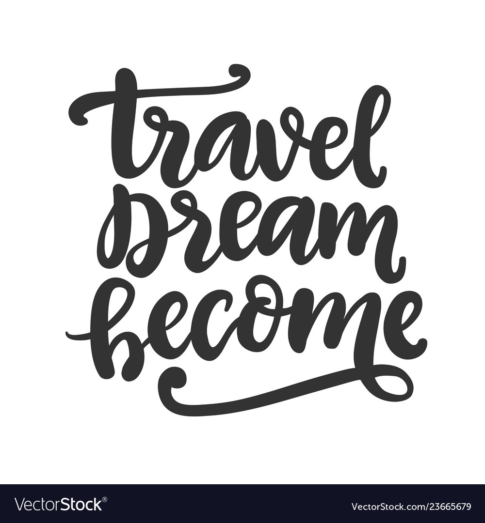 Travel dream become freehand concept