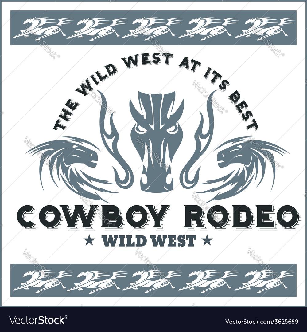 Wild west - cowboy rodeo emblem vector image