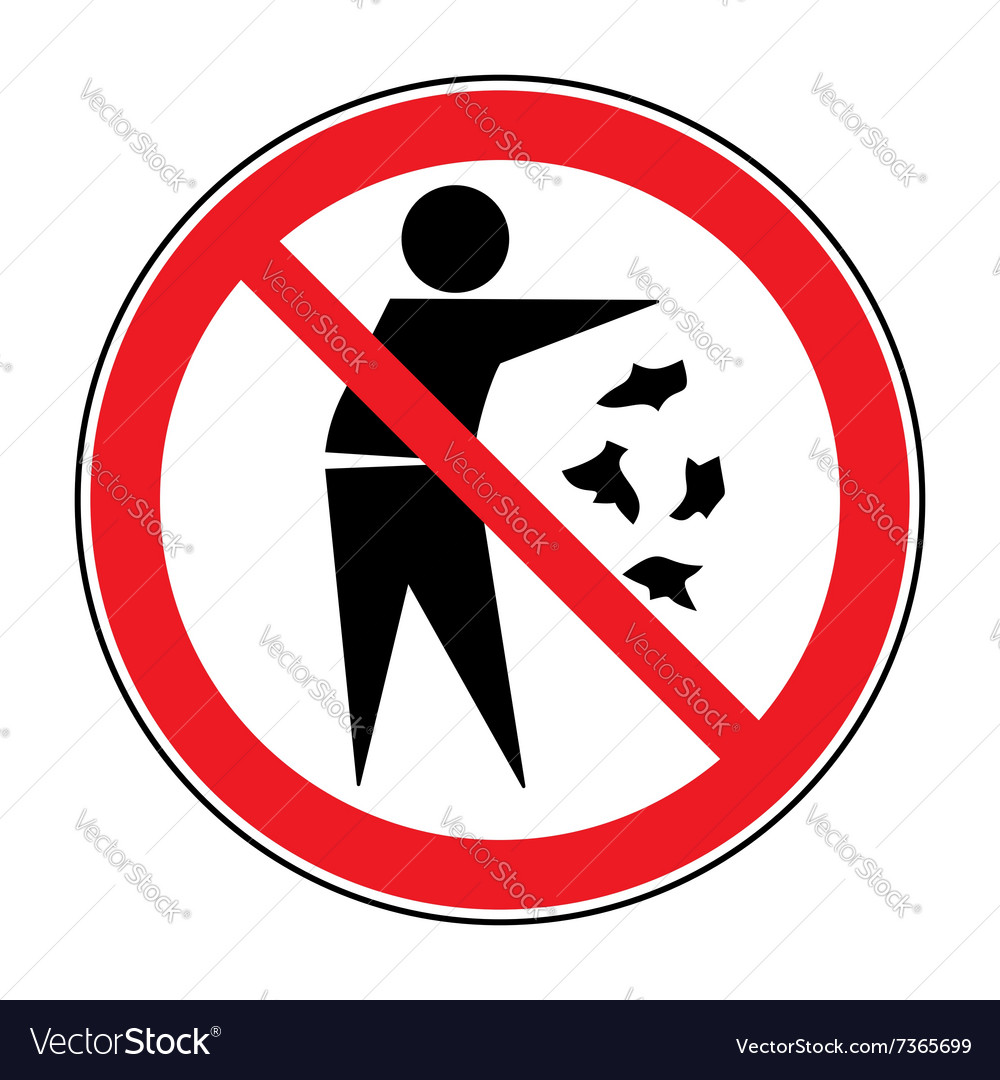 No Trash Sign Royalty Free Vector Image Vectorstock