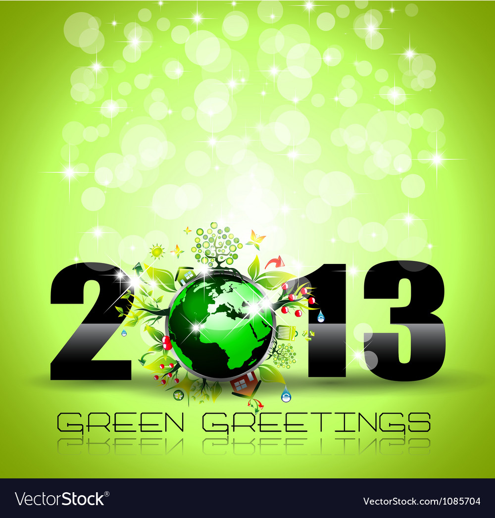 2013 Ecology Green Themed Greetings for New Year vector image
