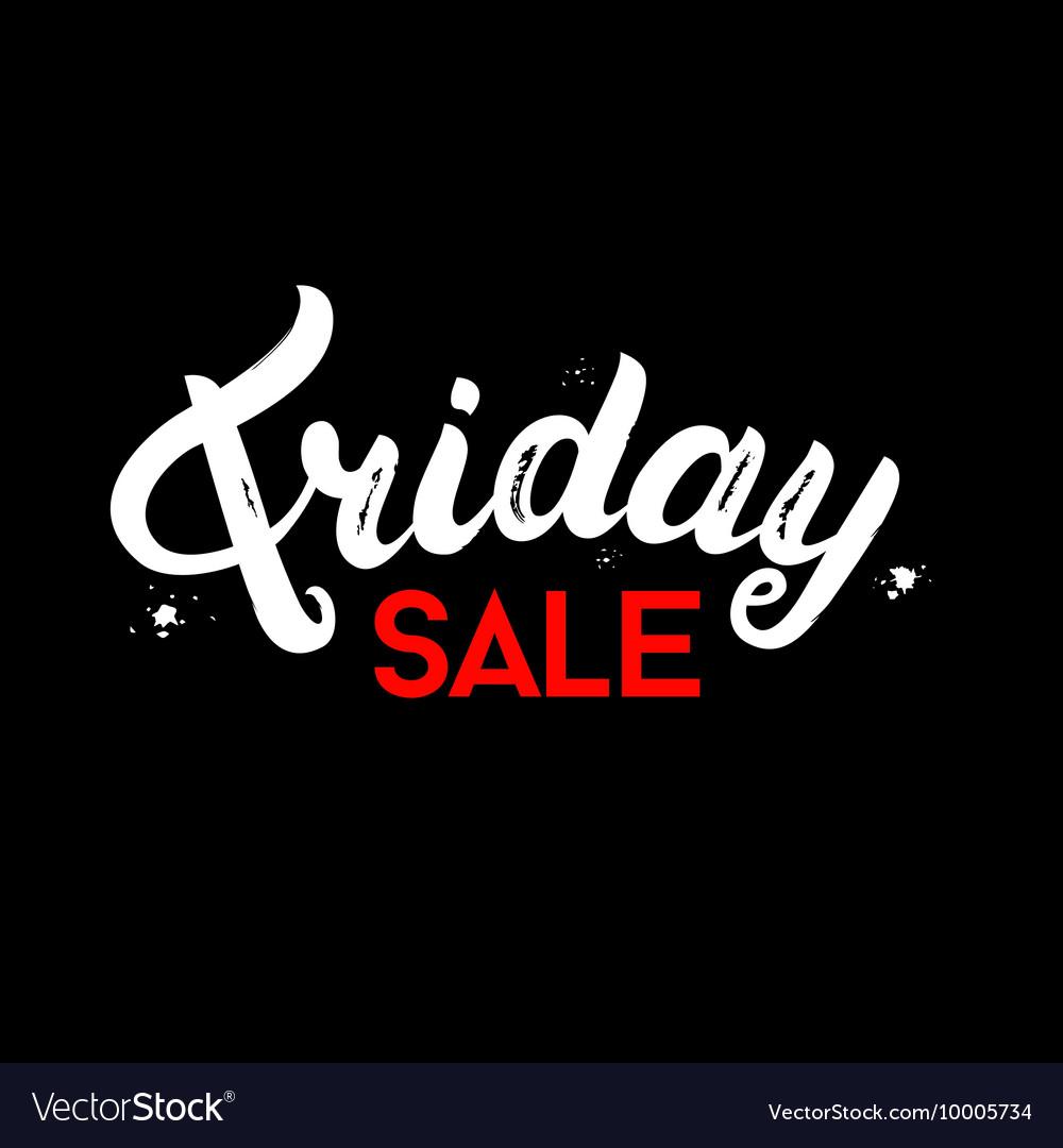 Friday Sale hand written lettering on black