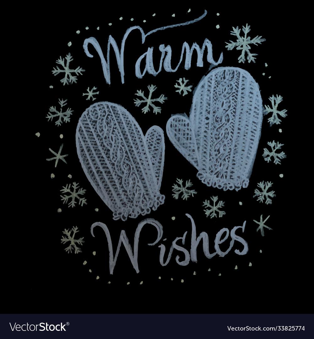 Hand drawn chalk lettering warm wishes