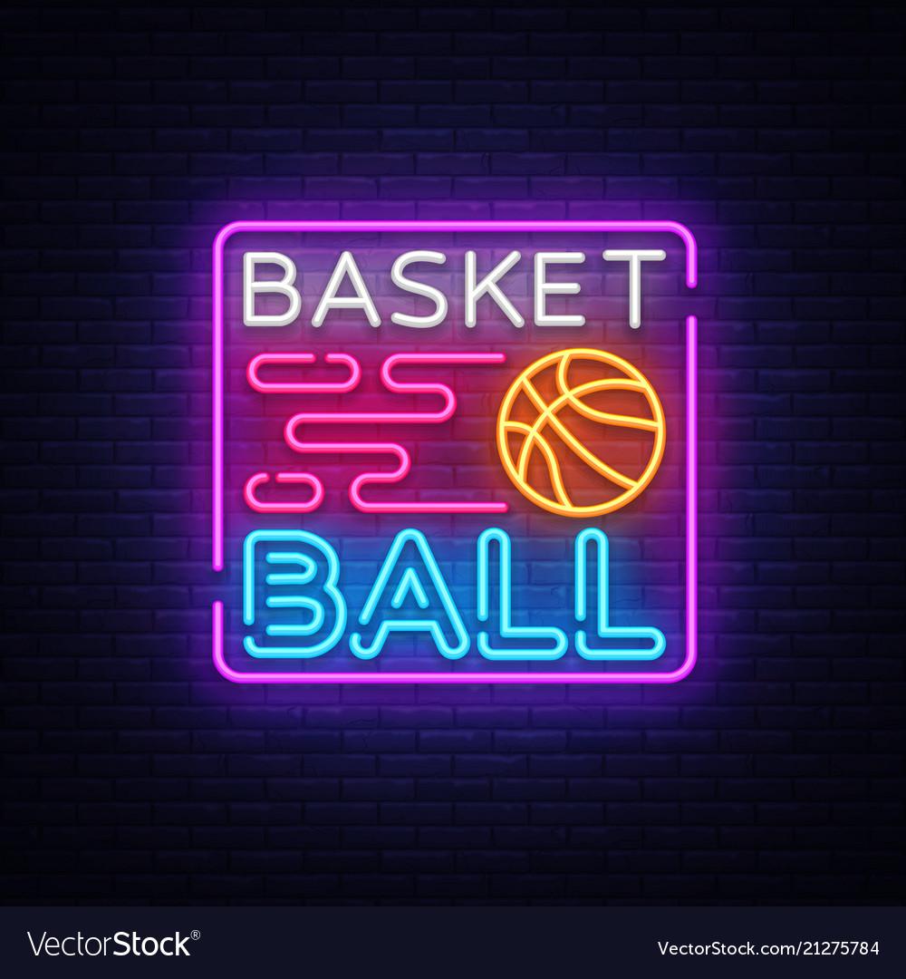 Basketball Night Neon Logo Basketball Neon Vector Image