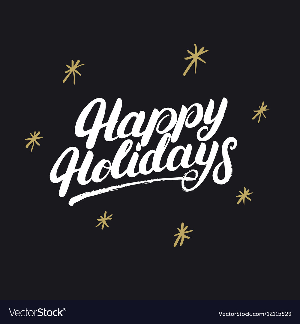 Happy holidays handwritten lettering with golden