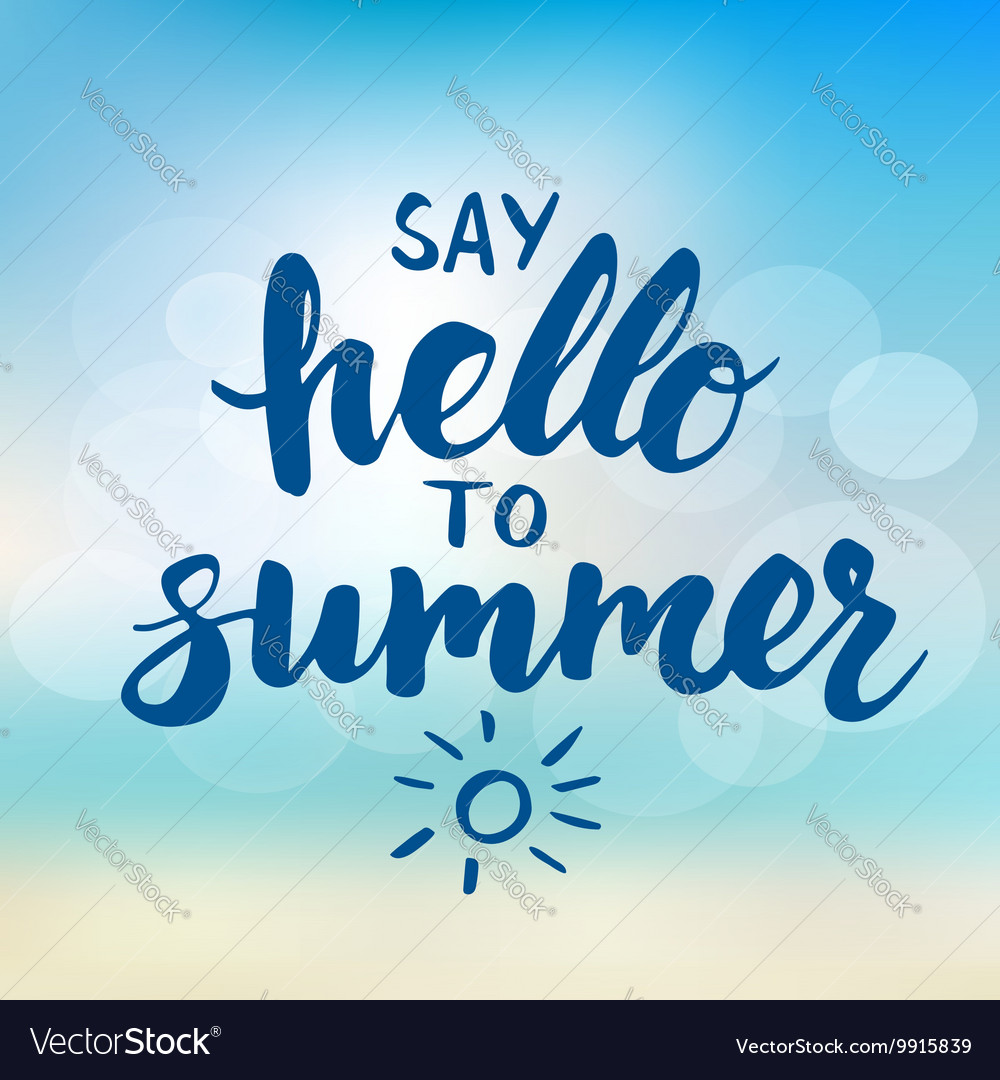Say hello to summer - card with hand drawn brush