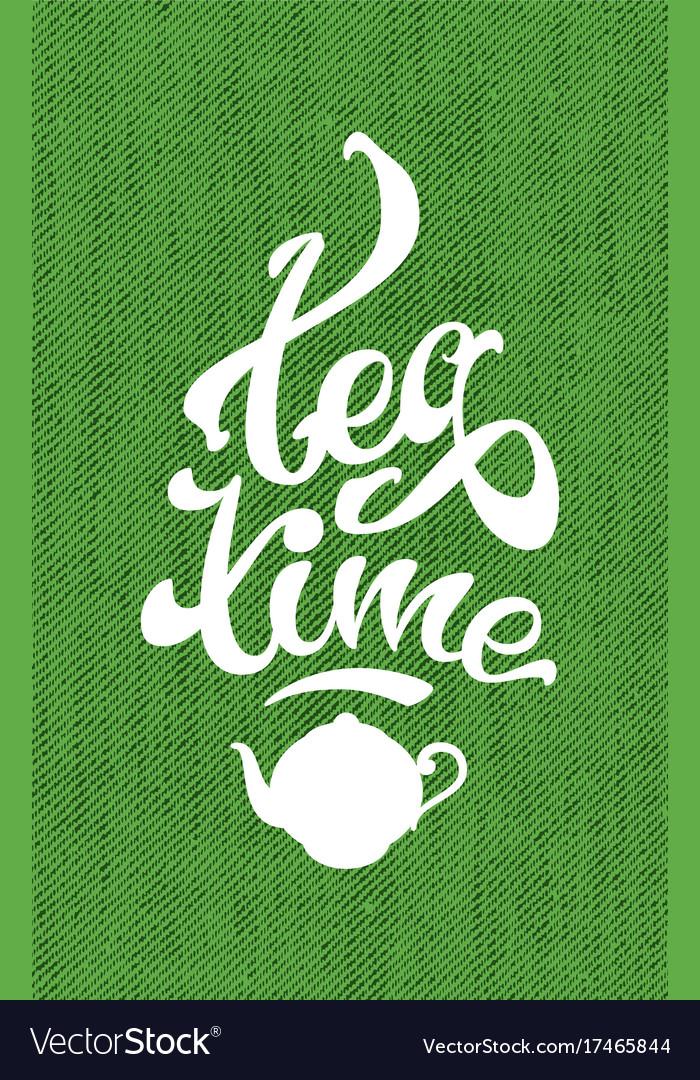 Tea time lettering