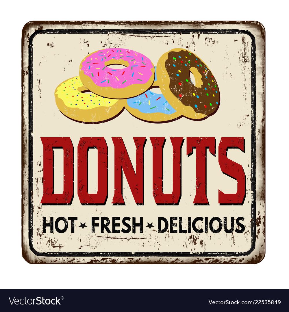 Donuts vintage rusty metal sign