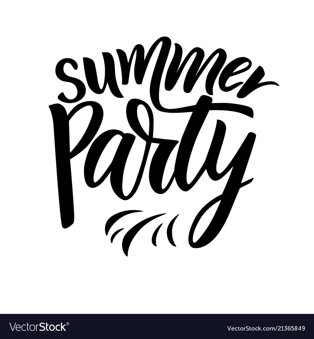 Phrase of summer party modern calligraphy