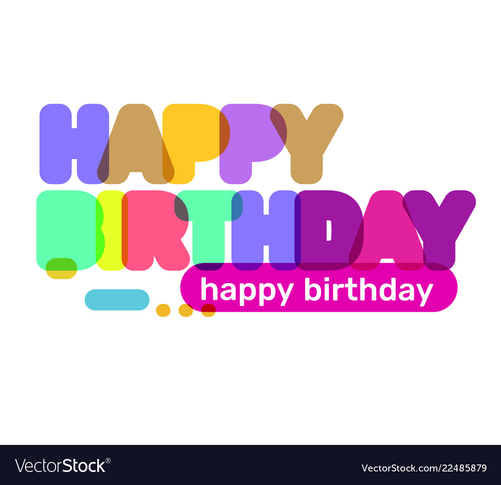 Creative of happy birthday word lettering