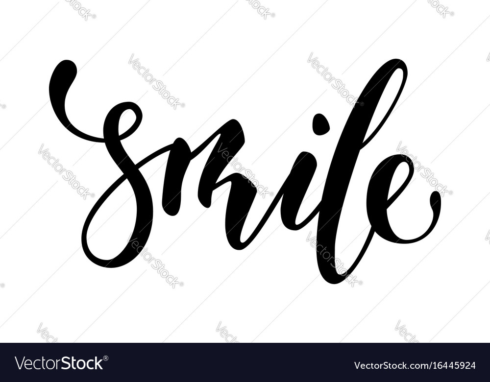 Lettering inspirational poster smile hand drawn