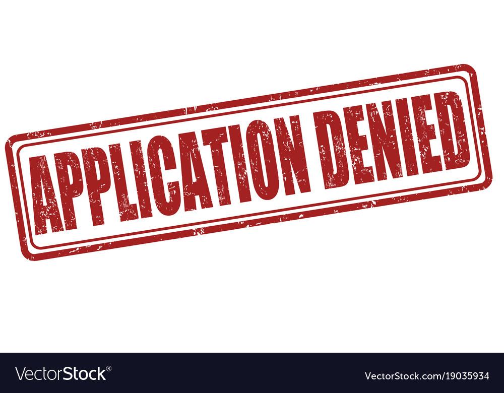 Denied >> Application Denied Stamp Royalty Free Vector Image