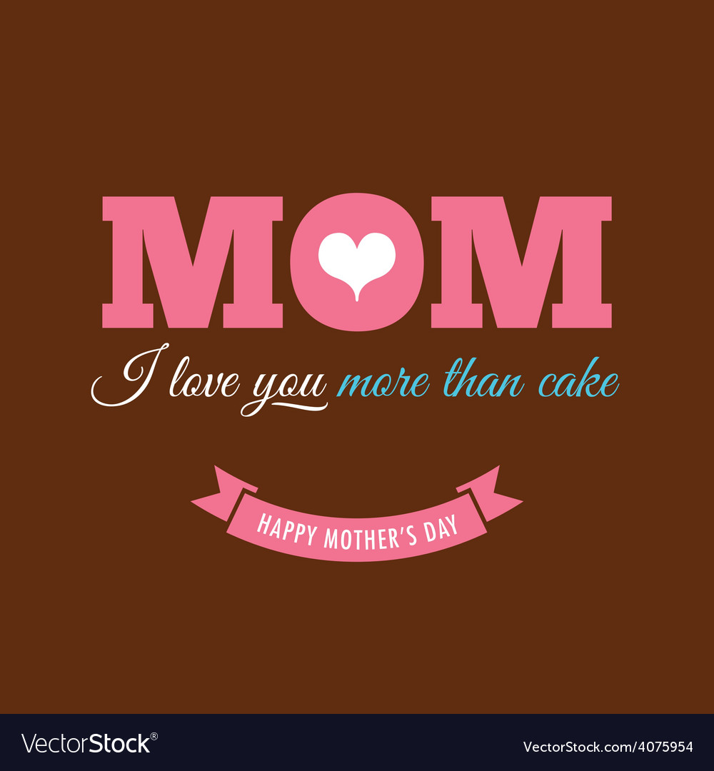 Mothers day card chocolate background with quote