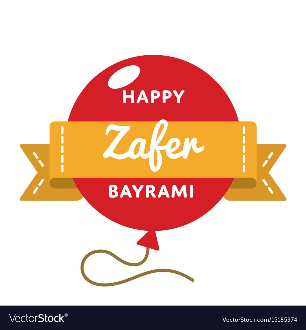Happy zafer bayrami greeting emblem