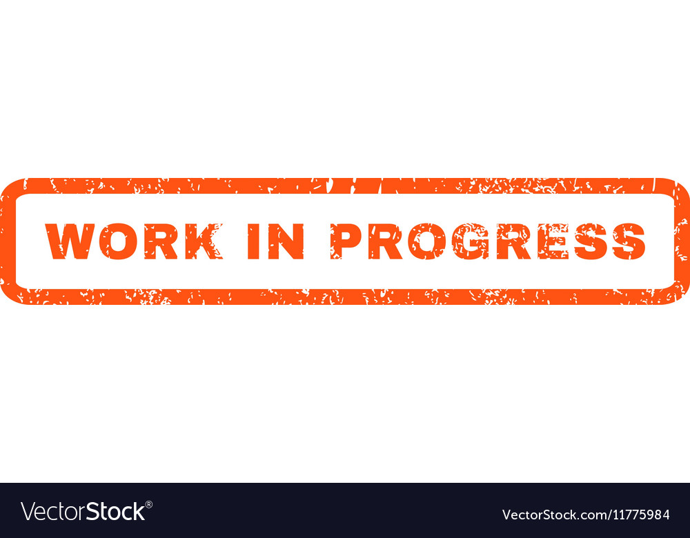 aca05db3595e85 Work In Progress Rubber Stamp Royalty Free Vector Image