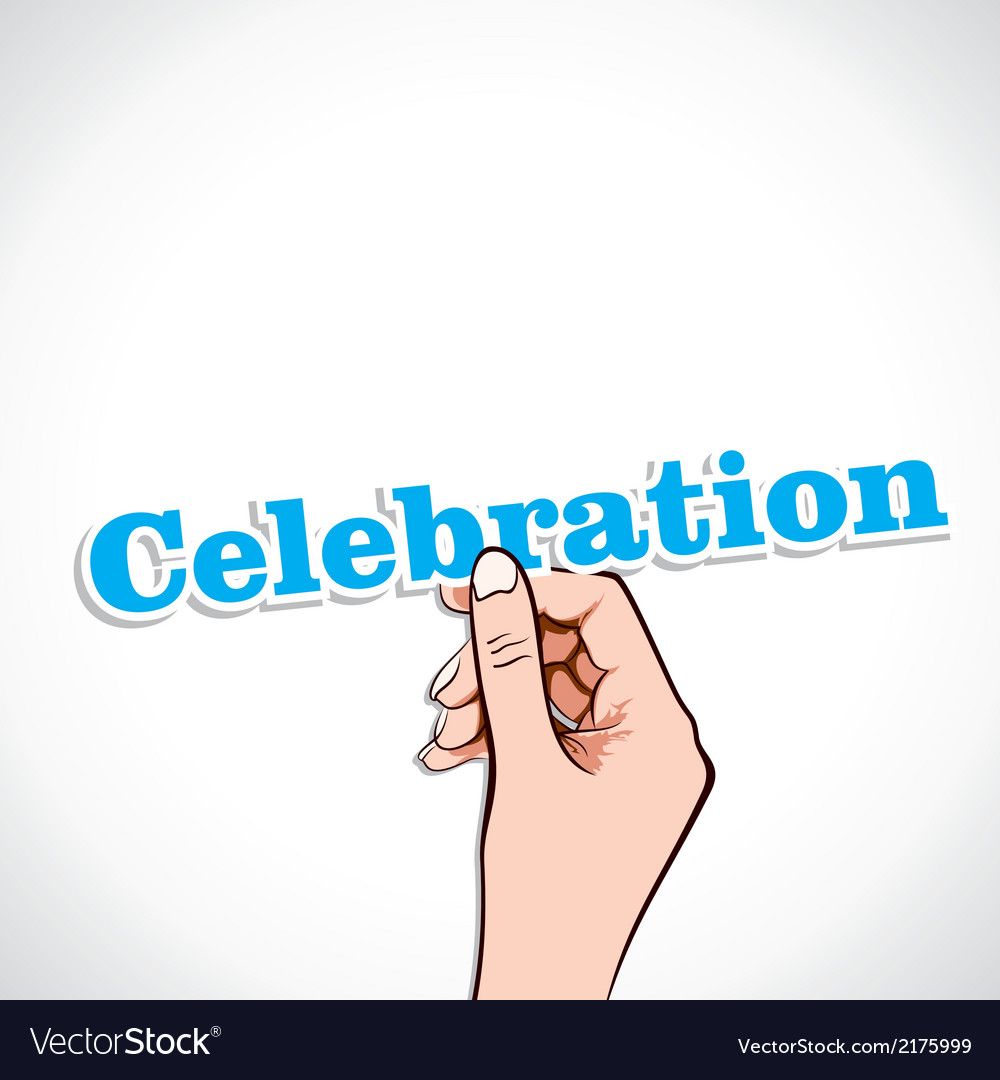 Celebration word in hand