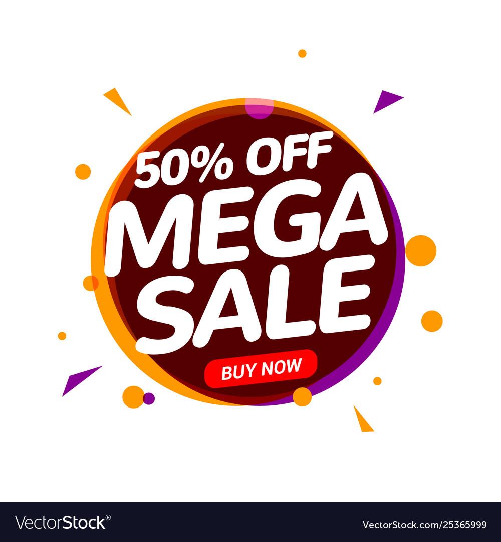 Mega sale 50 percent speech bubble banner sign