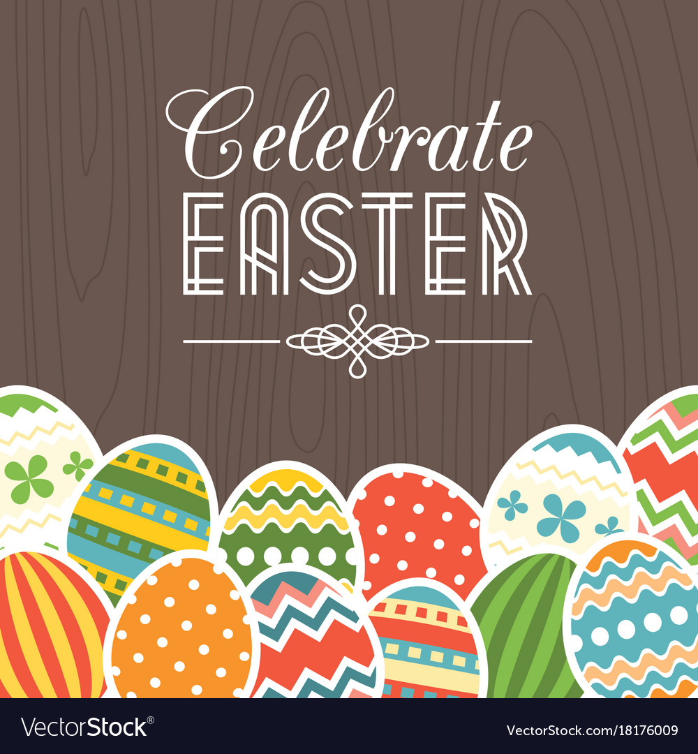 Celebrate easter card with wooden background