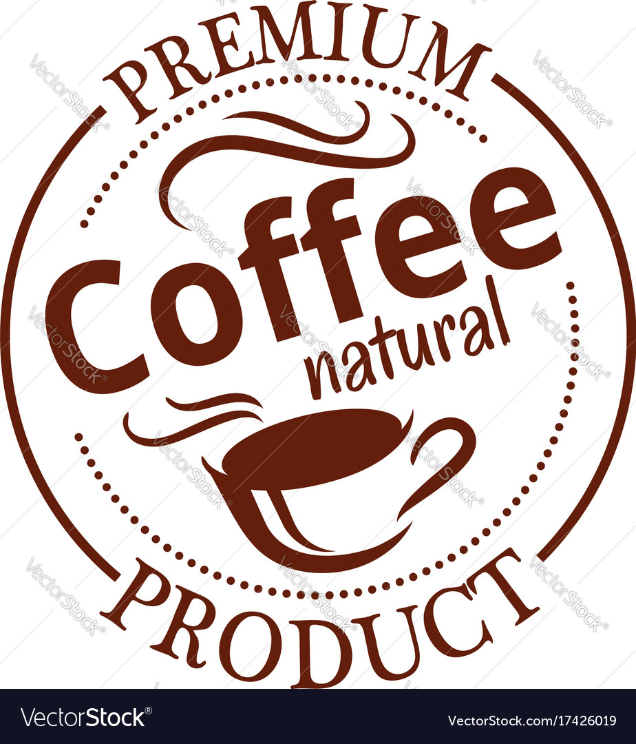 Natural coffee seal badge with cup of espresso
