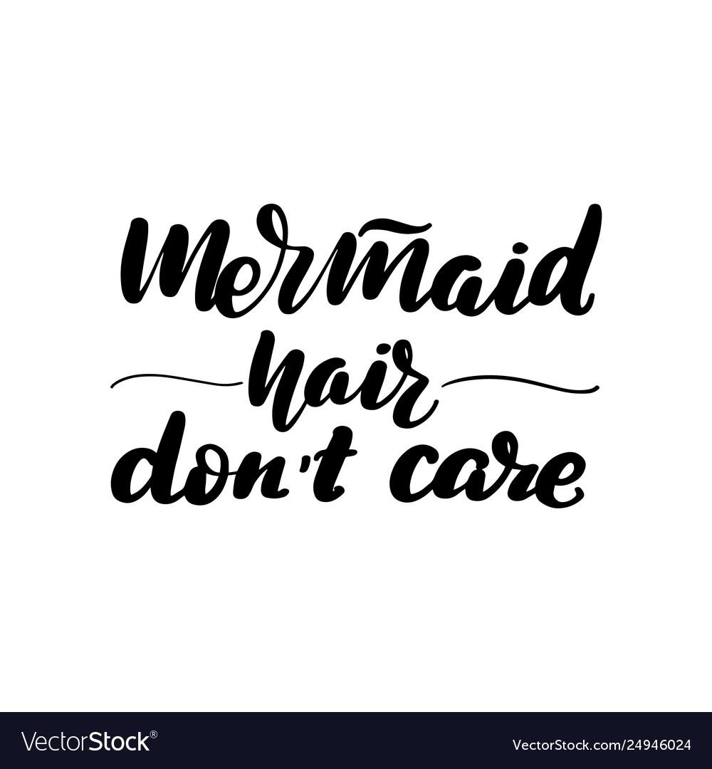 b5922737f Mermaid hair dont care Royalty Free Vector Image