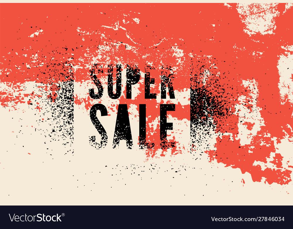 Super sale typography vintage style grunge poster
