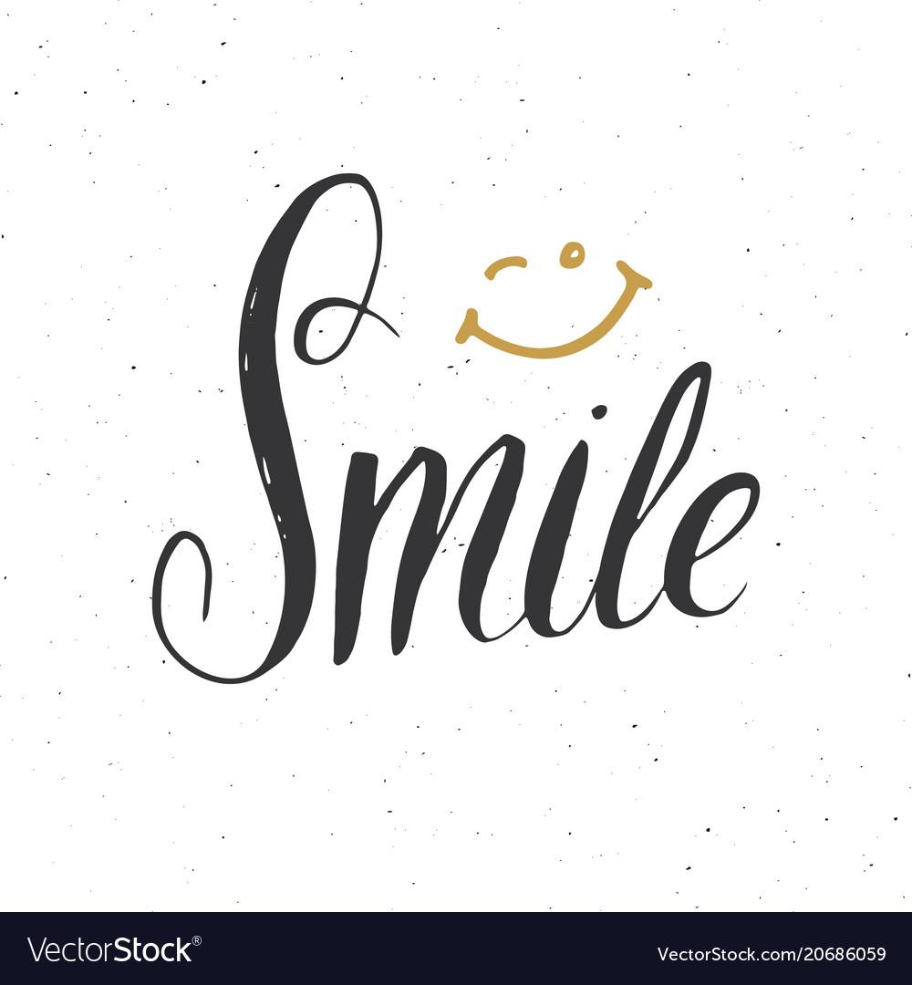Smile lettering handwritten sign hand drawn