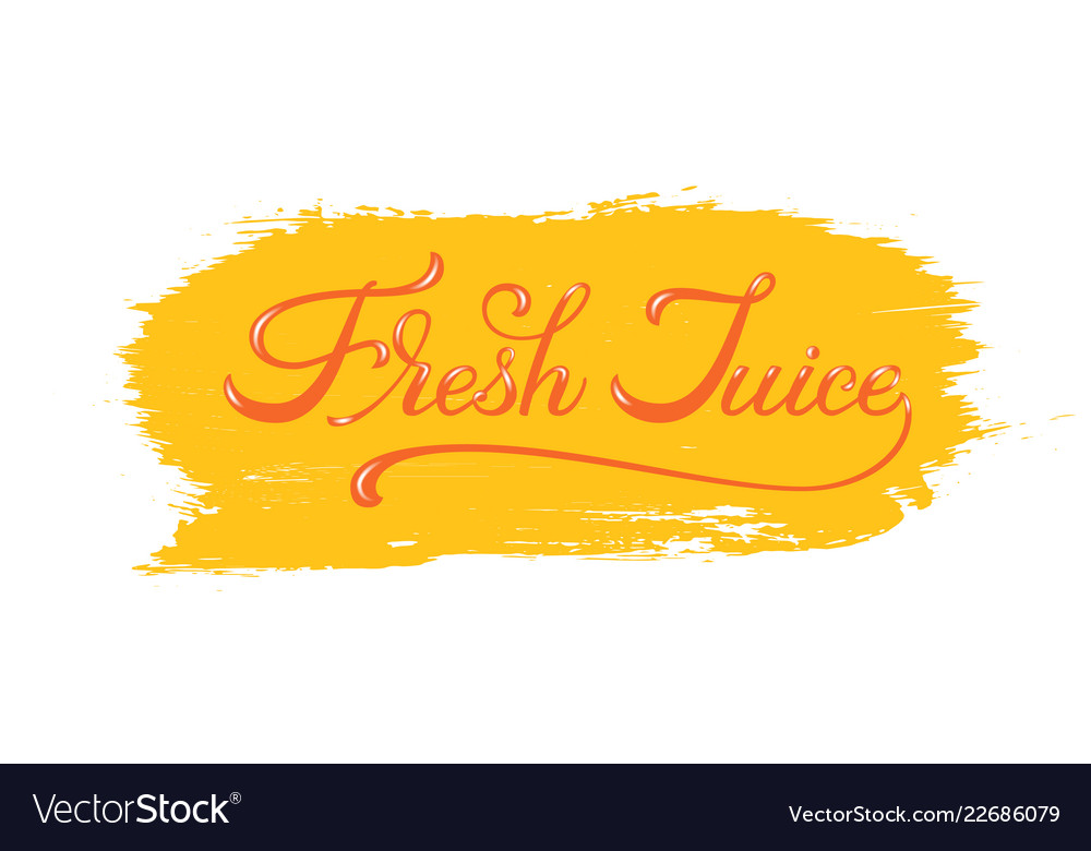 Lettering fresh juice with highlights