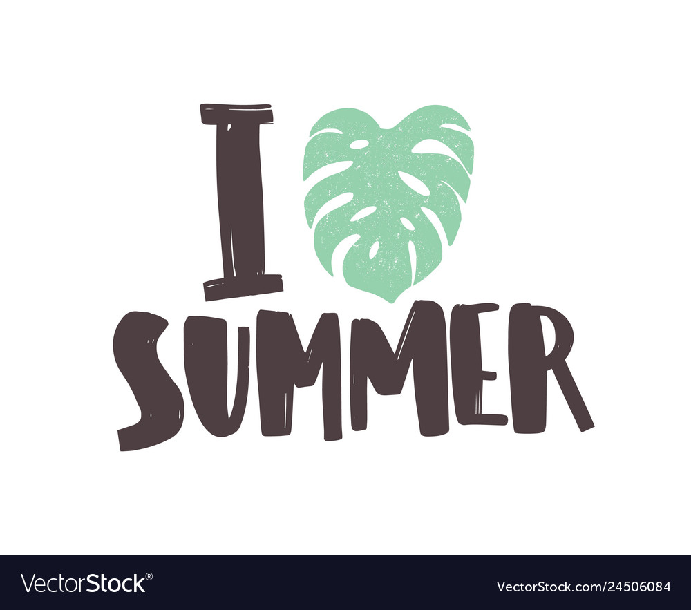 I love summer phrase written with creative funky
