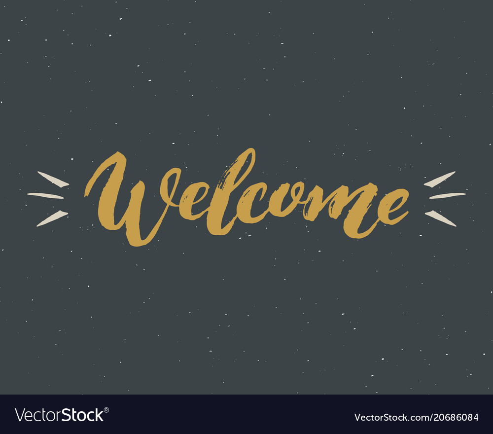 Welcome lettering handwritten sign hand drawn