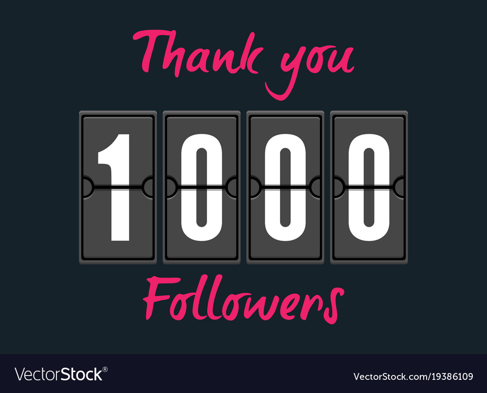 1000 followers greeting card for social networks vector image m4hsunfo