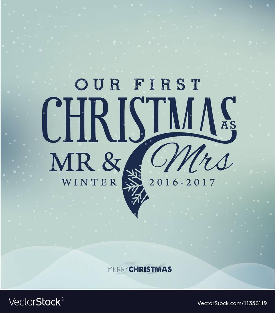 Our First Christmas As Mr And Mrs Christmas Design