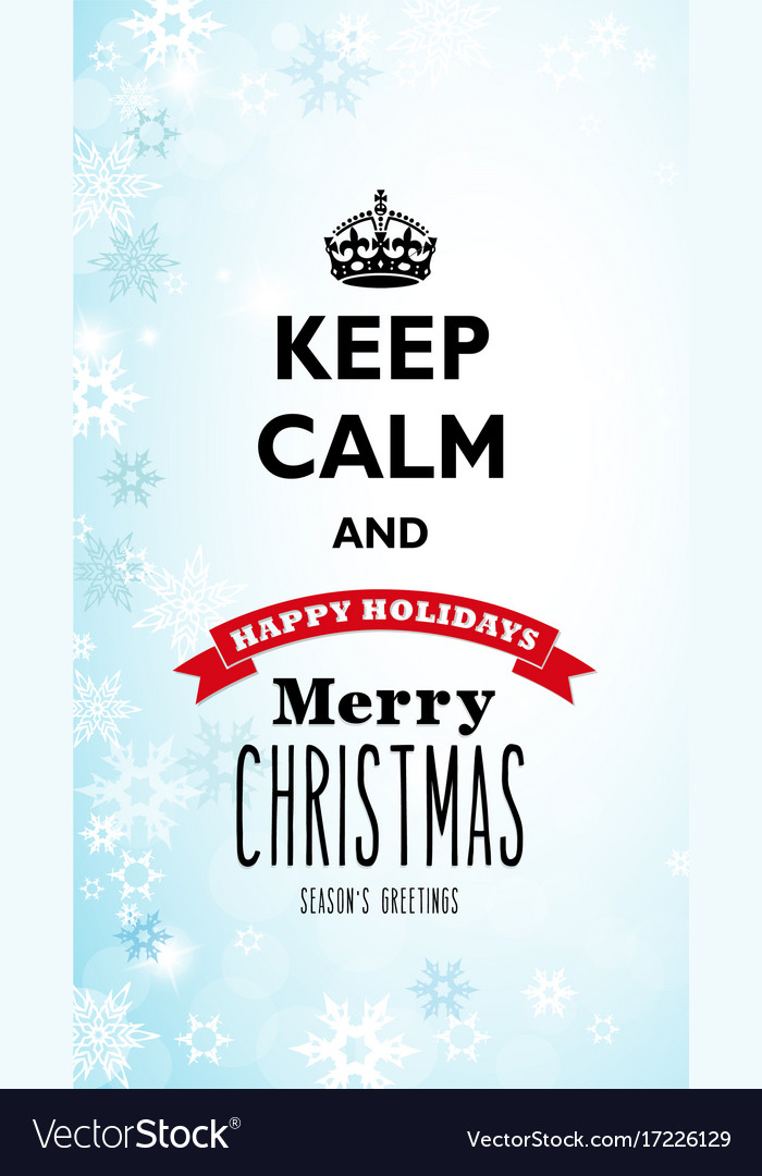 Traditional keep calm and merry christmas Vector Image