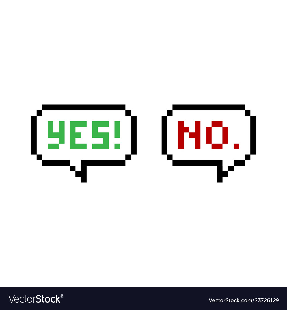 Yes and no pixel speech bubbles