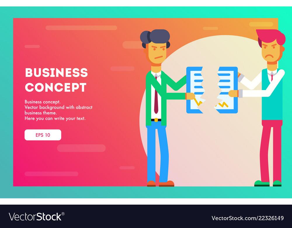Business concept businessmen break contract