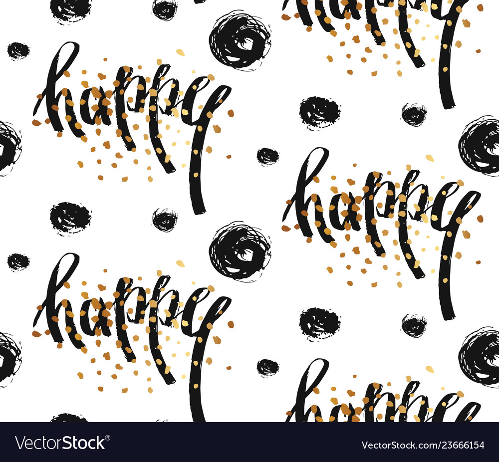 Hand drawn seamless pattern with happy word