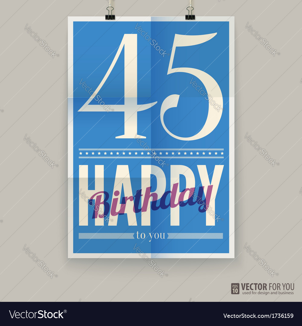 Happy Birthday Poster Card Forty Five Years Old Vector Image
