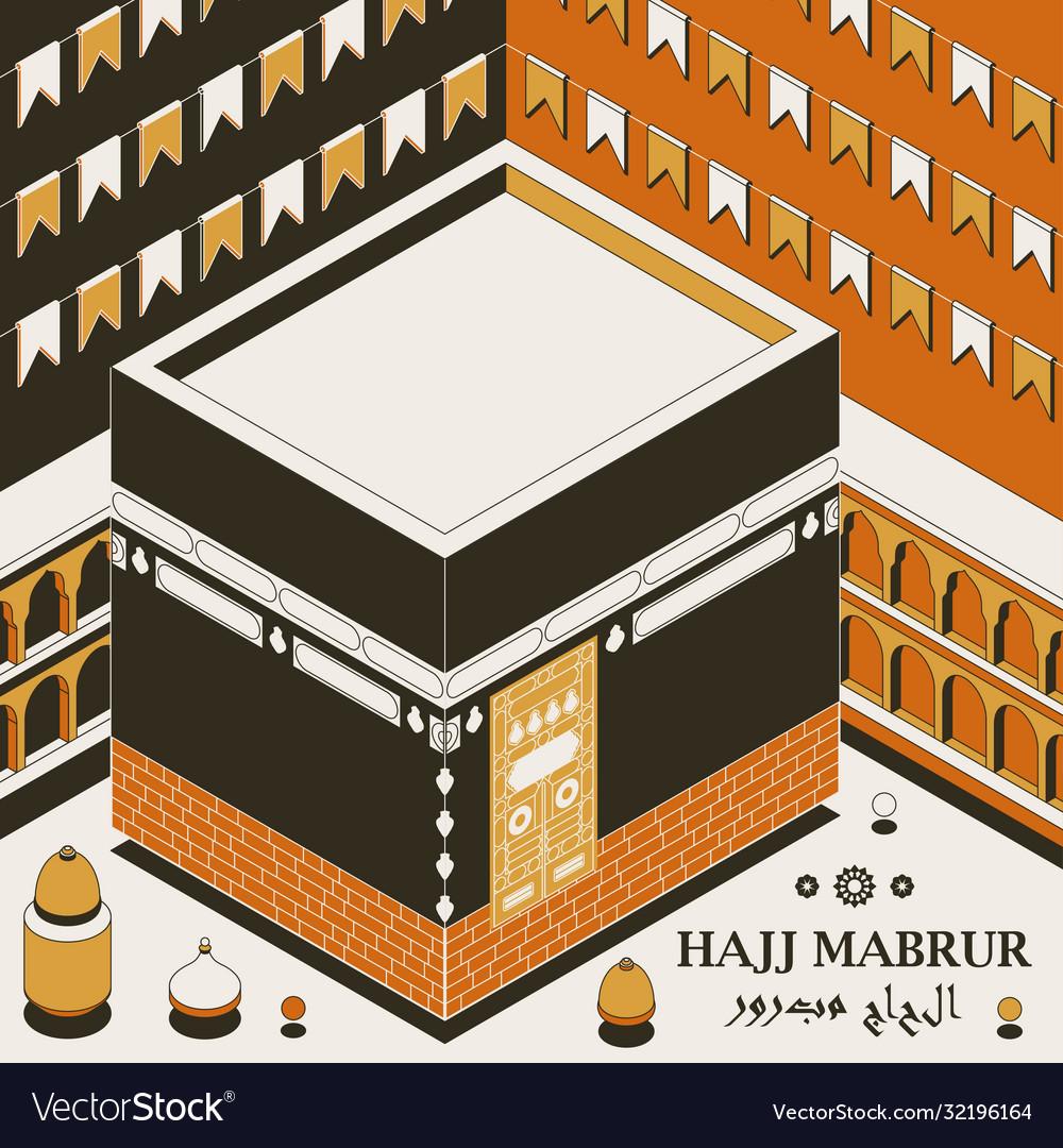 Hajj mabrur islamic background isometric greeting