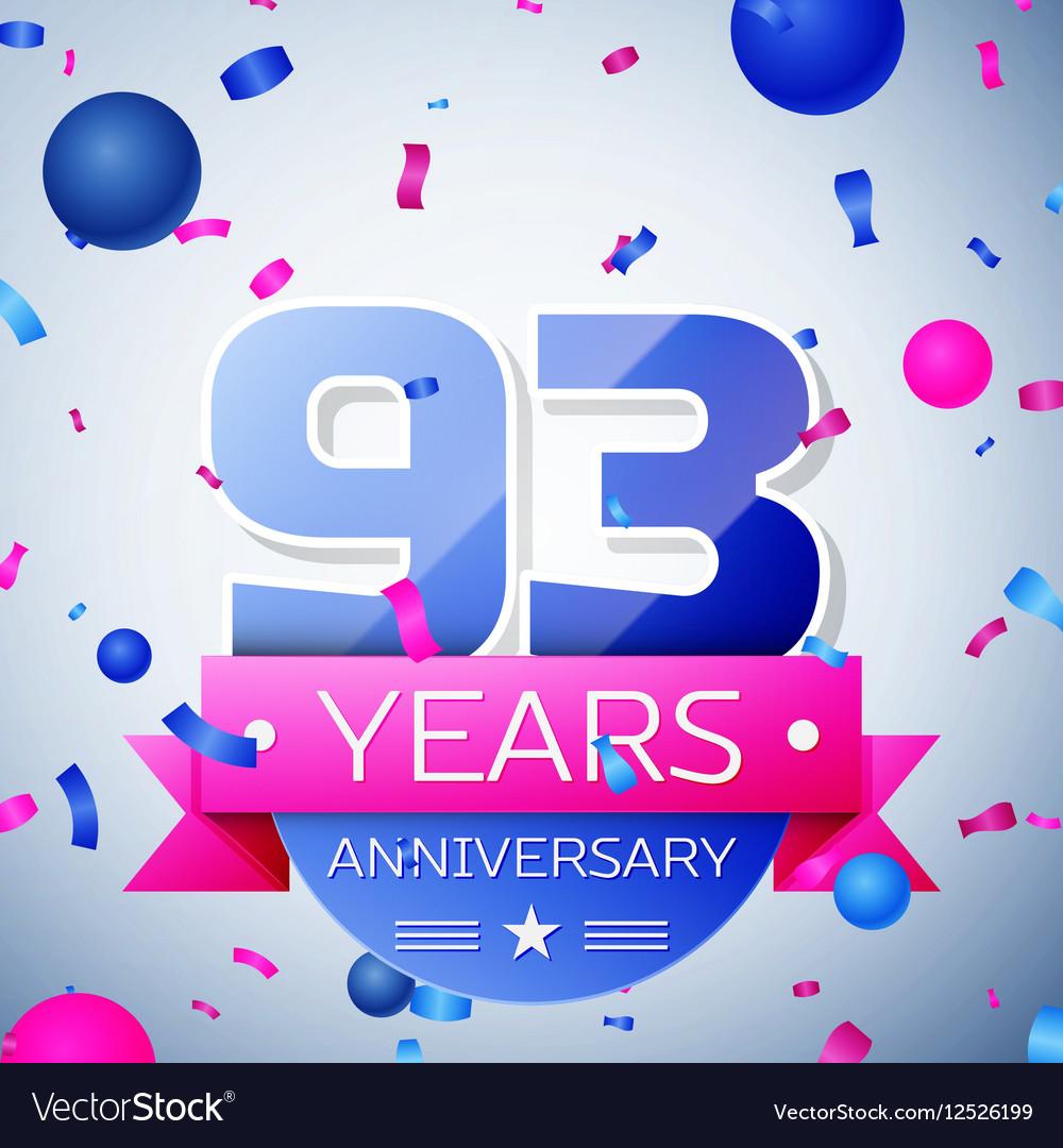 Ninety three years anniversary celebration on grey