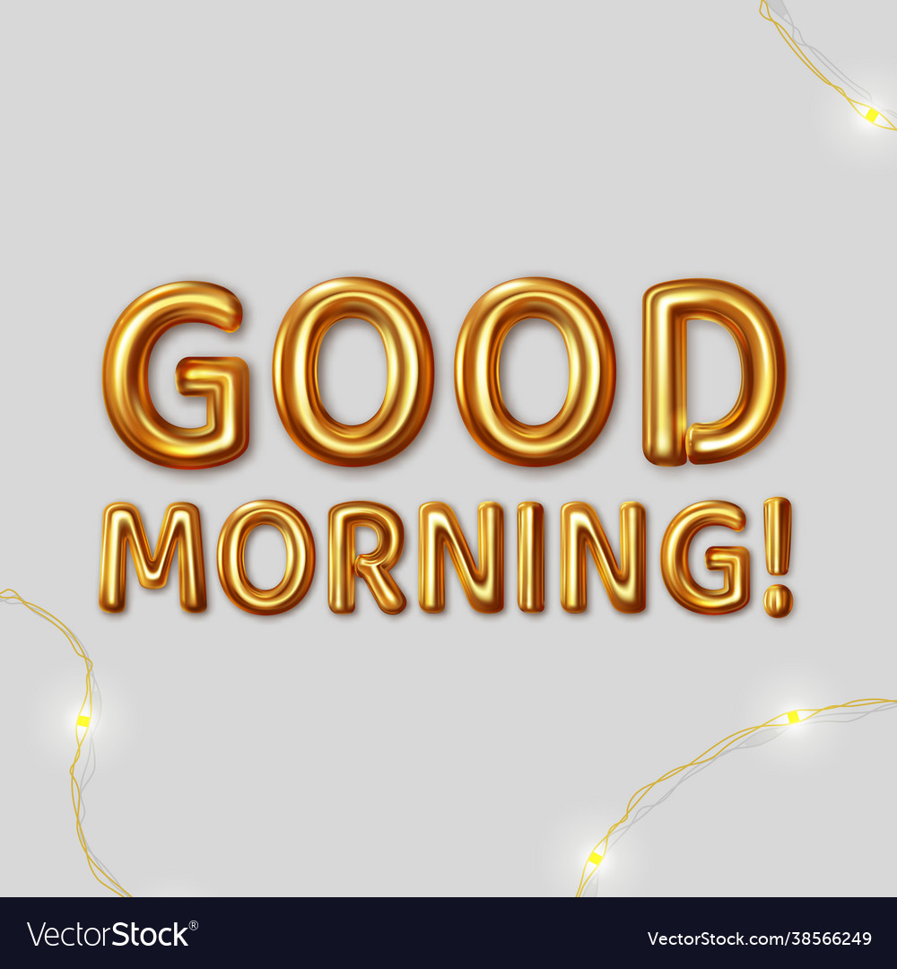 Good morning inscription for best