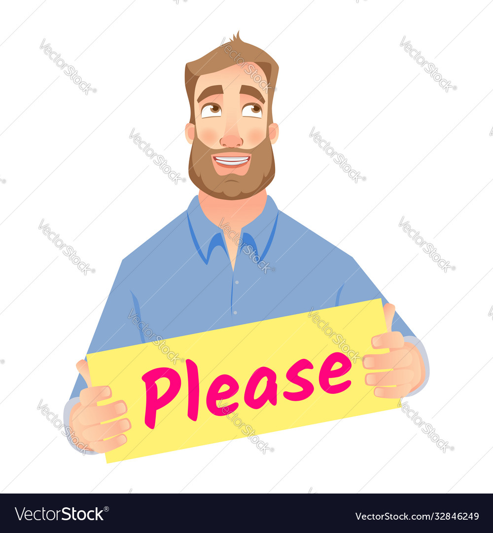 Man holding please sign