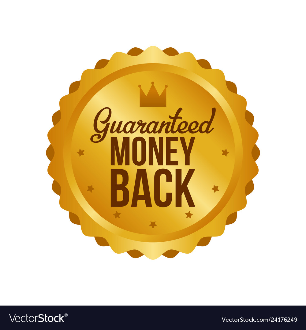 Money back guarantee gold sign label