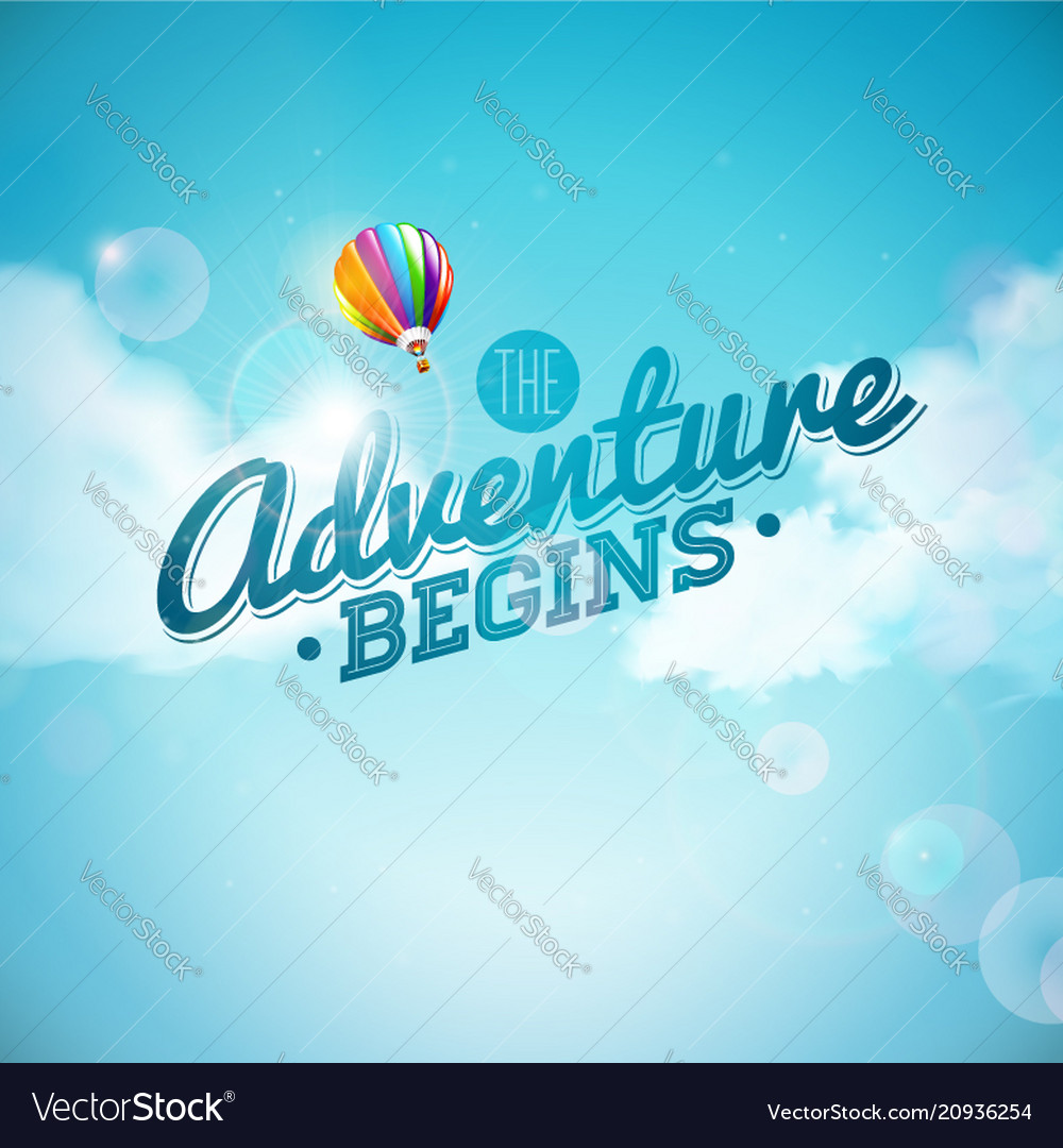 The adventure begins typography design and air