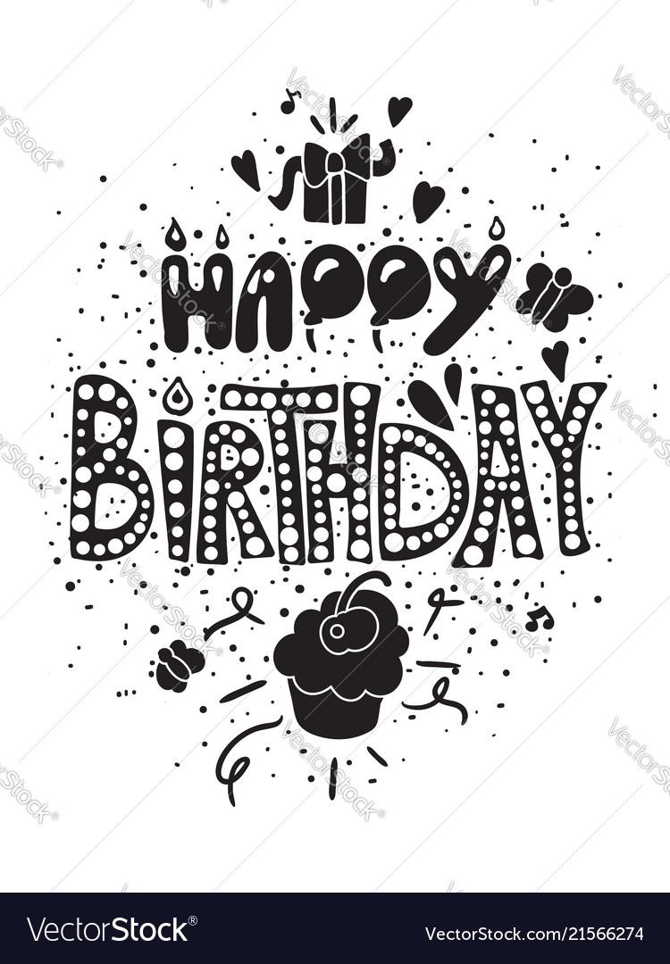 Black and white poster with birthday greetings