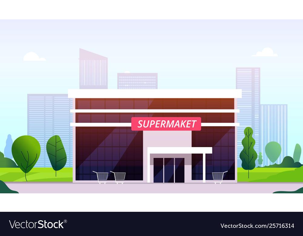 Supermarket street hypermarket building front