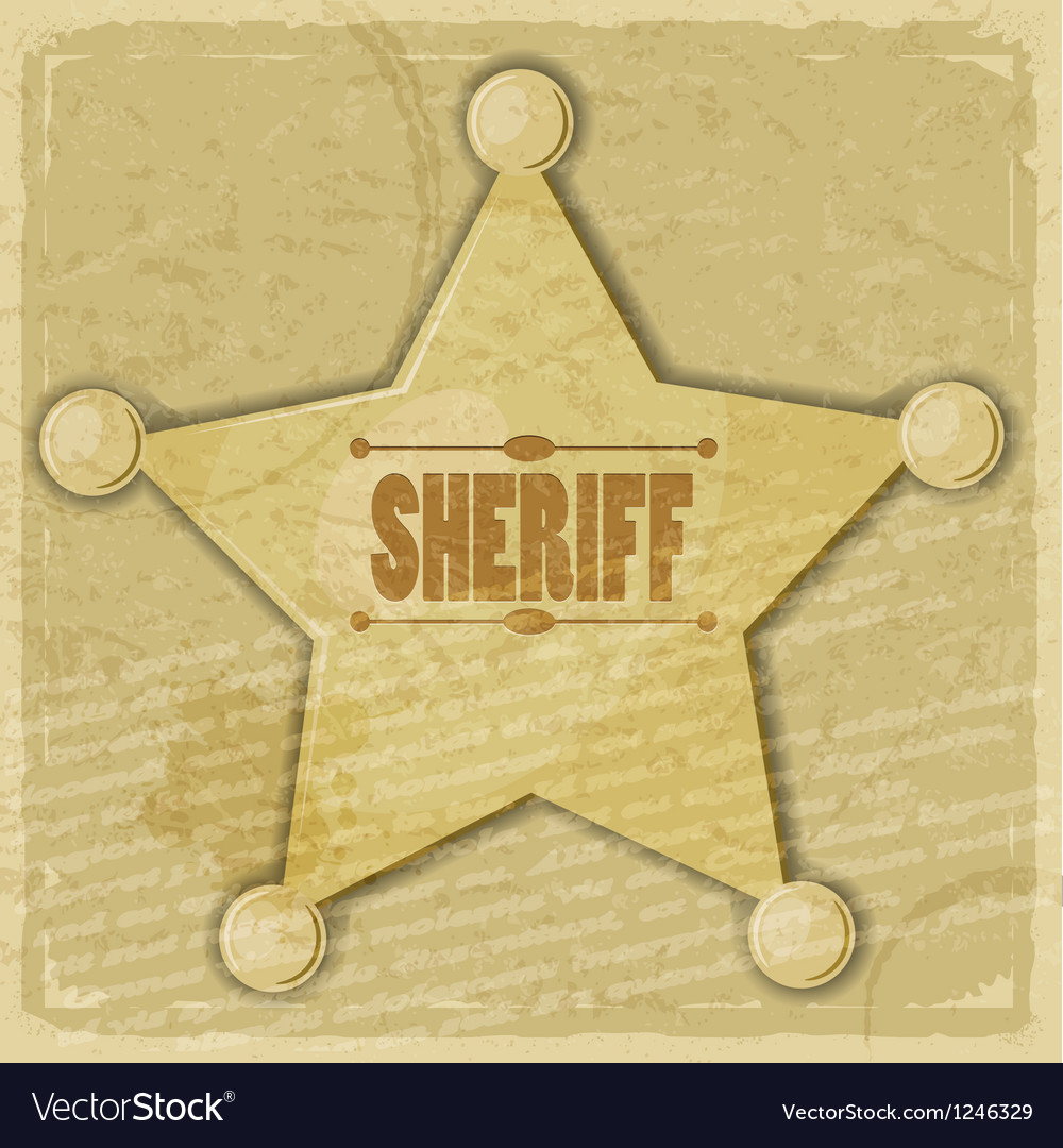 Sheriffs star on the vintage background
