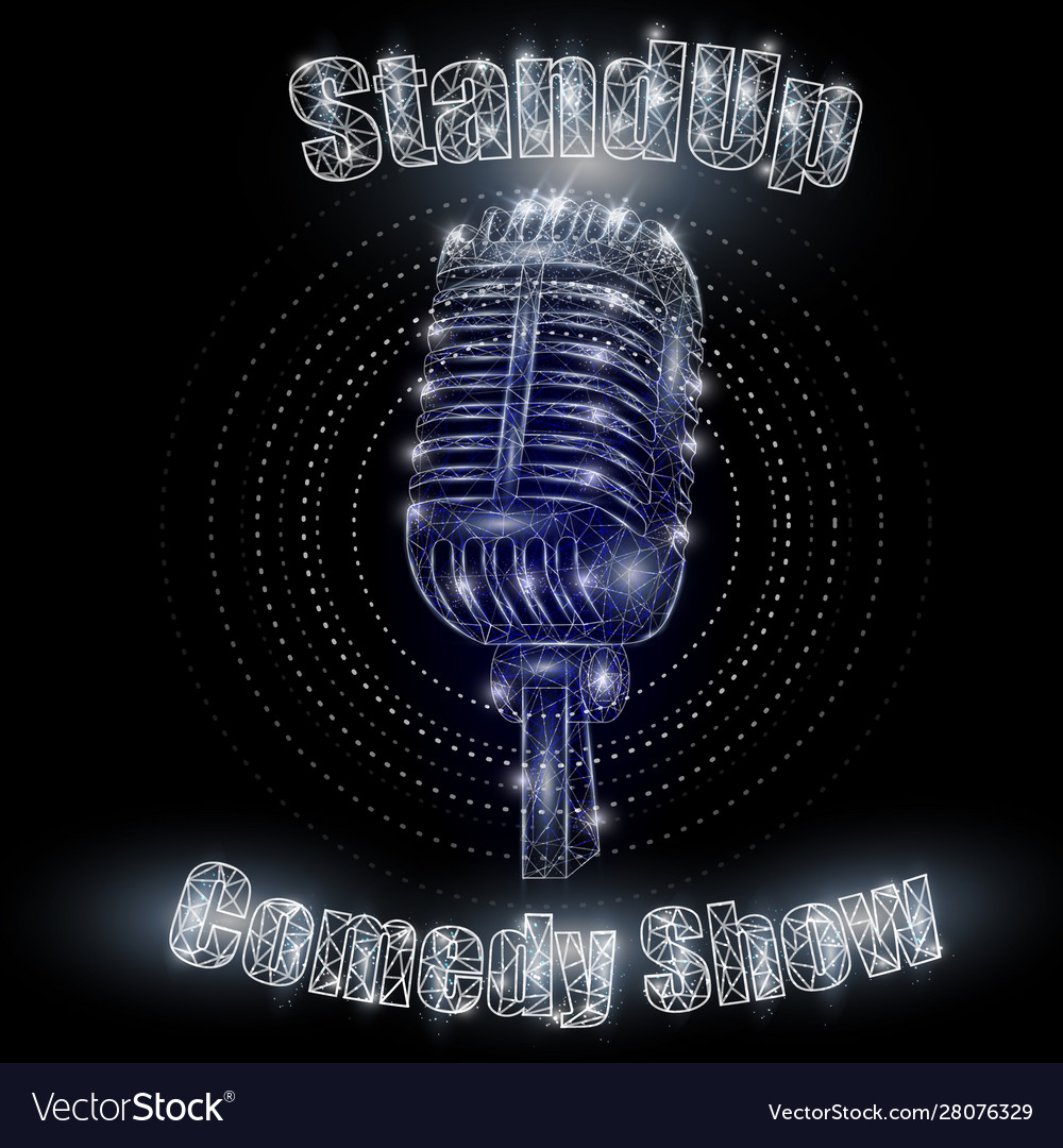 Stand up comedy show sign polygonal art