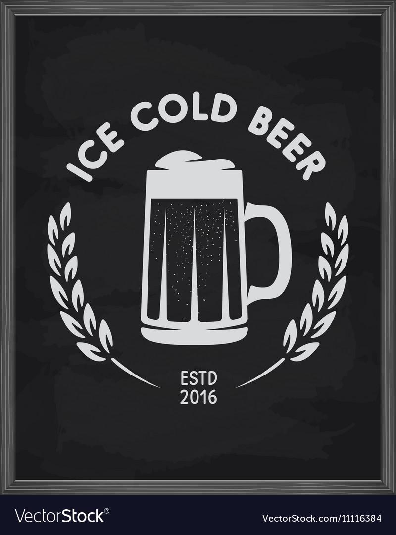 Ice cold beer poster Pub emblem on chalkboard