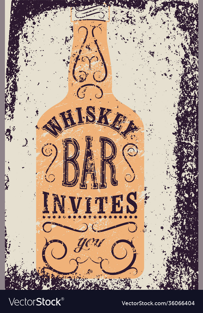 Typography retro grunge design whiskey bar poster
